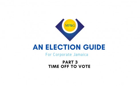 An Election Guide for Corporate Jamaica: Part 3