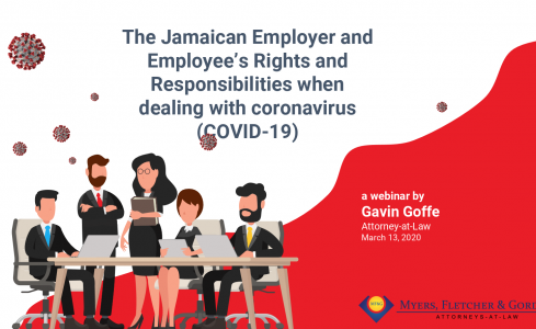 Coronavirus (COVID-19) Webinar: The Jamaican Employer and Employee's Rights and Responsibilities when dealing with coronavirus (COVID-19)